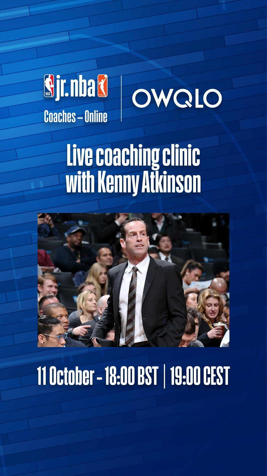Jr NBA Coaches Kenny Atkinson DATE  TIME 9x16